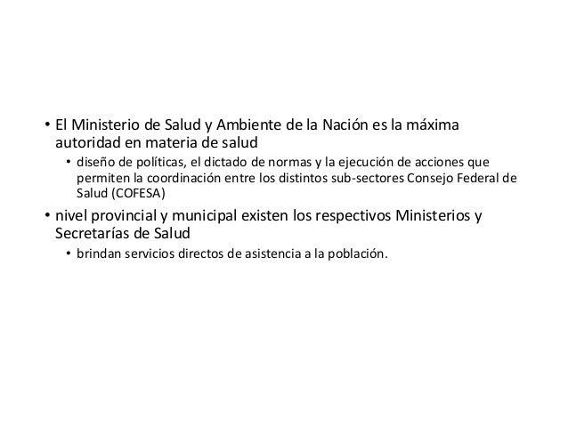 El sistema de salud argentino se caracteriza por una excesiva fragmentación.