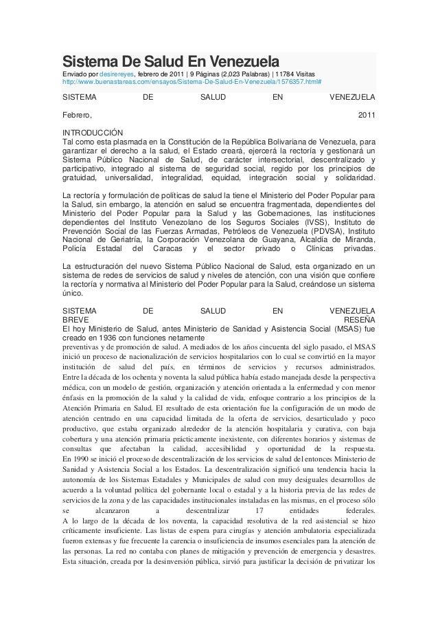 Sistema De Salud En VenezuelaEnviado por desirereyes, febrero de 2011 | 9 Páginas (2,023 Palabras) | 11784 Visitashttp://w...