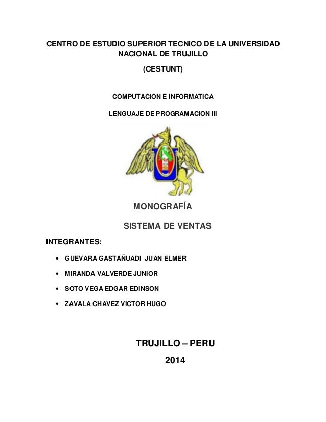 CENTRO DE ESTUDIO SUPERIOR TECNICO DE LA UNIVERSIDAD NACIONAL DE TRUJILLO (CESTUNT)  COMPUTACION E INFORMATICA LENGUAJE DE...