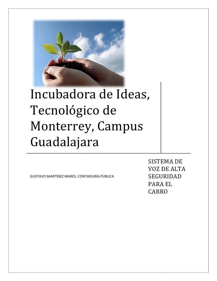 Incubadora de Ideas, Tecnológico de Monterrey, Campus Guadalajara                                              SISTEMA DE ...