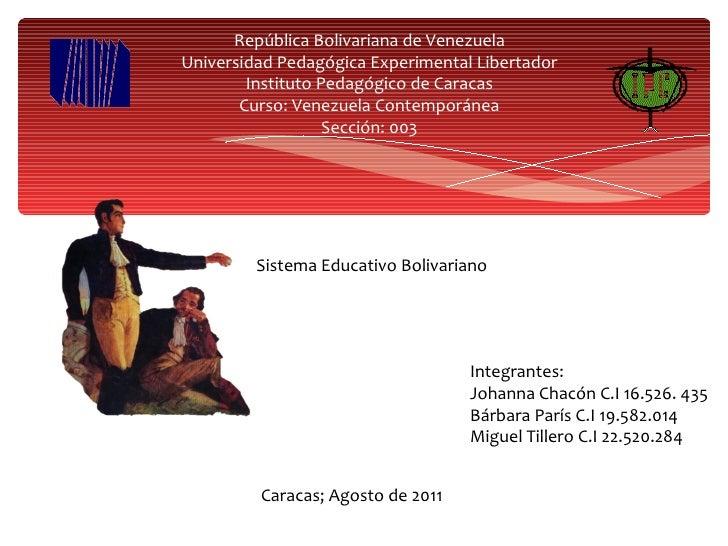 República Bolivariana de Venezuela Universidad Pedagógica Experimental Libertador Instituto Pedagógico de Caracas Curso: V...