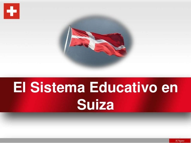 El Sistema Educativo en Suiza