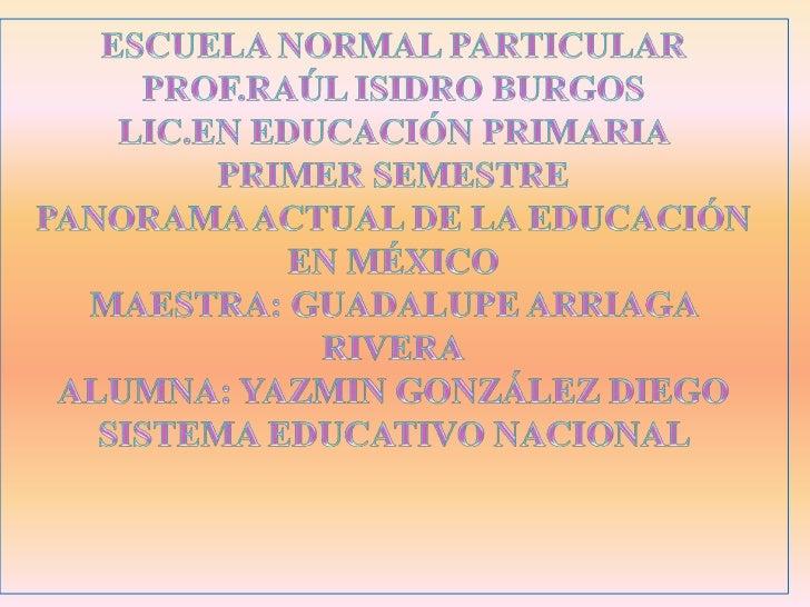    El sistema educativo mexicano, tiene un origen profundamente    complejo, desde los antecedentes prehispánicos en los ...