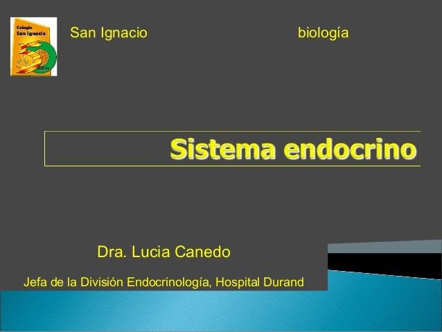 Dra. Lucia Canedo Jefa de la División Endocrinología, Hospital Durand biologíaSan Ignacio