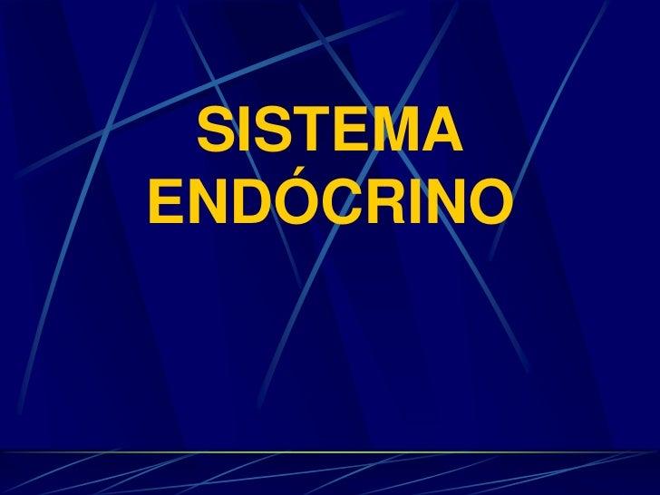 SISTEMA ENDÓCRINO<br />