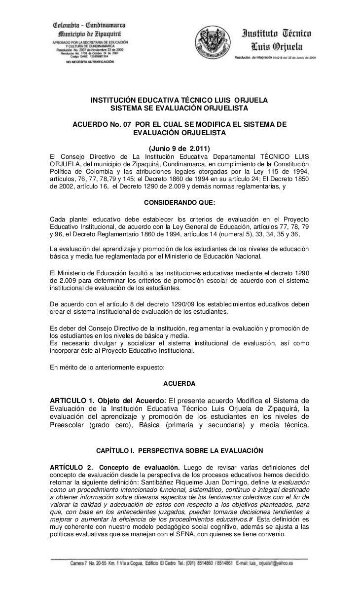 INSTITUCIÓN EDUCATIVA TÉCNICO LUIS ORJUELA                   SISTEMA SE EVALUACIÓN ORJUELISTA       ACUERDO No. 07 POR EL ...