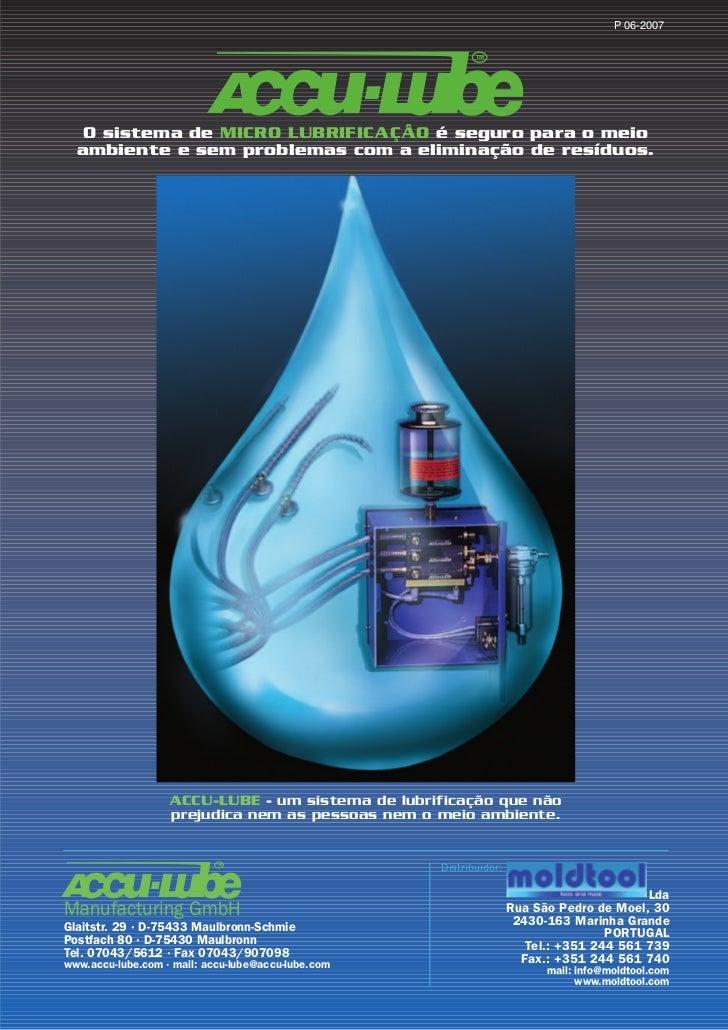 P 06-2007                                                           TM   O sistema de MICRO LUBRIFICAÇÂO é seguro para o m...