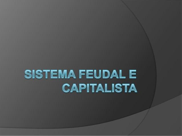 Feudalismo>Sociedade Agrícola    No Feudalismo Não Havia Mobilidade Social.    As Unidades de Medidas Eram Diferentes Entr...