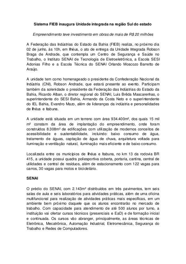 Sistema FIEB inaugura Unidade integrada na região Sul do estado Empreendimento teve investimento em obras de mais de R$ 20...