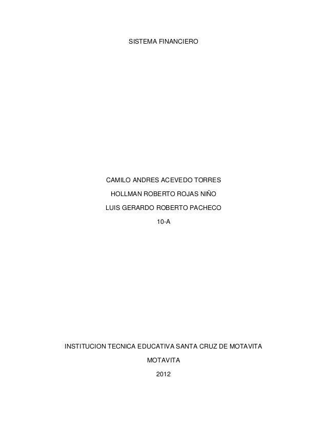 SISTEMA FINANCIERO          CAMILO ANDRES ACEVEDO TORRES            HOLLMAN ROBERTO ROJAS NIÑO          LUIS GERARDO ROBER...