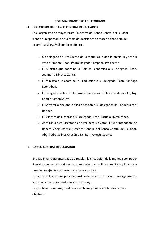 SISTEMA FINANCIERO ECUATORIANO1. DIRECTORIO DEL BANCO CENTRAL DEL ECUADOR  Es el organismo de mayor jerarquía dentro del B...