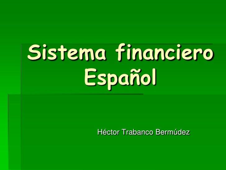 Sistema financiero      Español        Héctor Trabanco Bermúdez