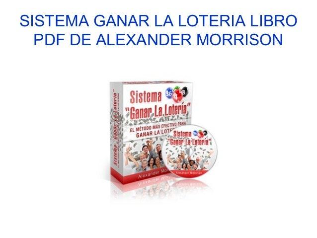 Sistema Ganar la Loteria libro pdf de alexander Morrison
