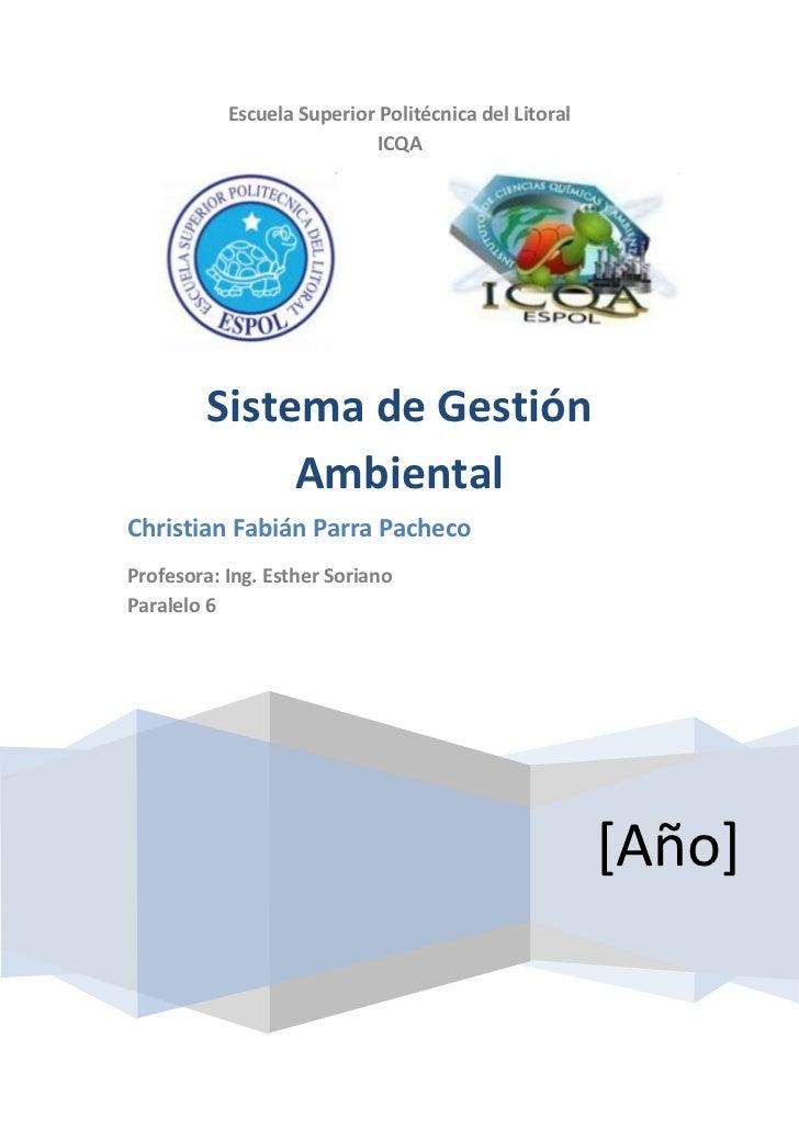 Escuela Superior Politécnica del Litoral                           ICQA         Sistema de Gestión              AmbientalC...