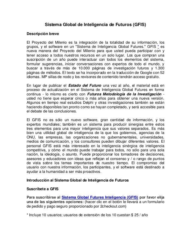 Sistema Global de Inteligencia de Futuros (GFIS) Descripción breve El Proyecto del Milenio es la integración de la totalid...