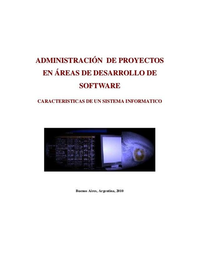 AADDMMIINNIISSTTRRAACCIIÓÓNN DDEE PPRROOYYEECCTTOOSS EENN ÁÁRREEAASS DDEE DDEESSAARRRROOLLLLOO DDEE SSOOFFTTWWAARREE CCAAR...