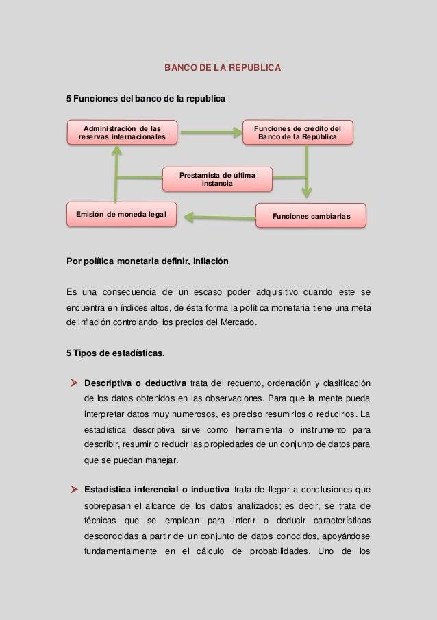 BANCO DE LA REPUBLICA  5 Funciones del banco de la republica  Administración de las reservas internacionales  Funciones de...