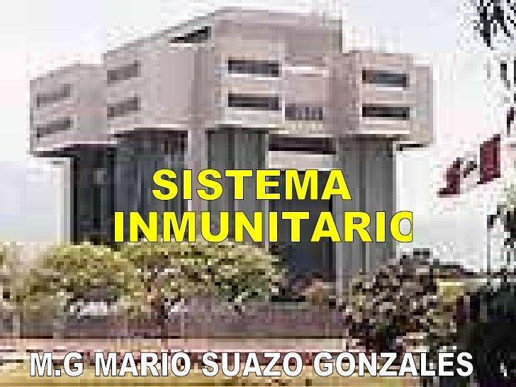 SISTEMA INMUNITARIO M.G MARIO SUAZO GONZALES