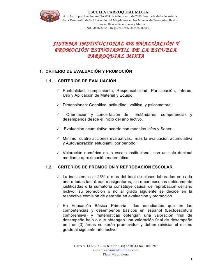 ESCUELA PARROQUIAL MIXTA               Aprobado por Resolución No. 034 de 6 de marzo de 2006 Emanada de la Secretaría     ...