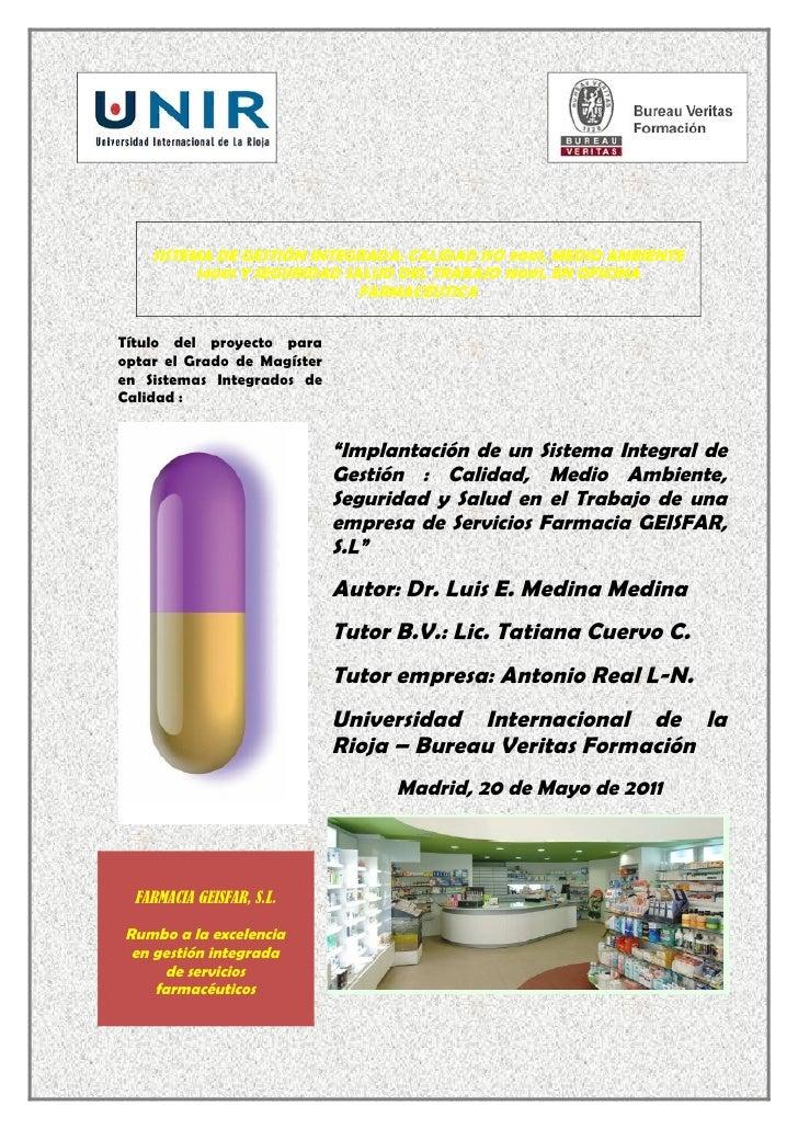 SISTEMA DE GESTIÓN INTEGRADA: CALIDAD ISO 9001, MEDIO AMBIENTE          14001 Y SEGURIDAD SALUD DEL TRABAJO 18001, EN OFIC...