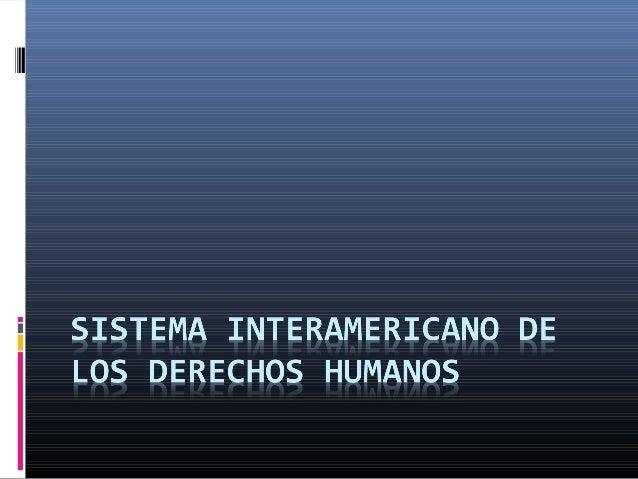 ANTECEDENTES FORMALES • ADOPTADO EN: SAN JOSE, COSTA RICA • FECHA: 11/22/69 • CONF/ASAM/REUNION: CONFERENCIA ESPECIALIZADA...