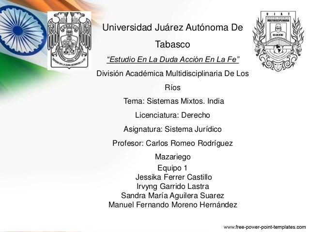 """Universidad Juárez Autónoma De  Tabasco  """"Estudio En La Duda Acción En La Fe""""  División Académica Multidisciplinaria De Lo..."""