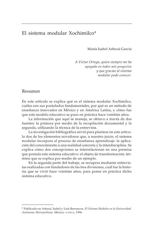 9  El sistema modular Xochimilco*                                                     María Isabel Arbesú García          ...
