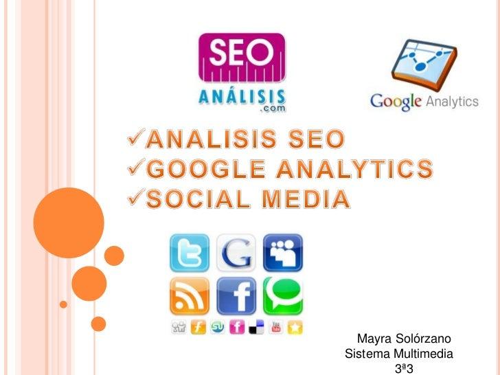 Mayra SolórzanoSistema Multimedia        3ª3