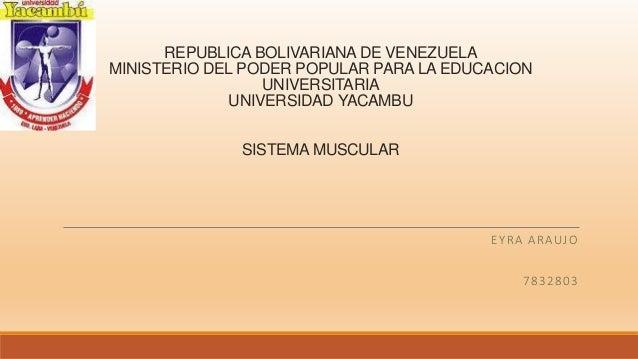 REPUBLICA BOLIVARIANA DE VENEZUELA MINISTERIO DEL PODER POPULAR PARA LA EDUCACION UNIVERSITARIA UNIVERSIDAD YACAMBU SISTEM...