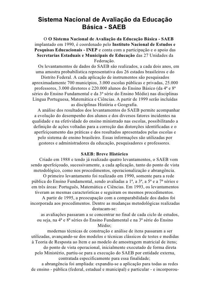 Sistema Nacional de Avaliação da Educação                 Básica - SAEB       O O Sistema Nacional de Avaliação da Educaçã...