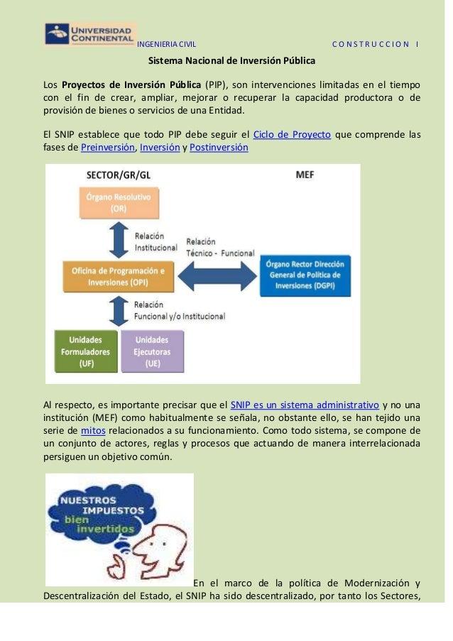 INGENIERIA CIVIL C O N S T R U C C I O N I Sistema Nacional de Inversión Pública Los Proyectos de Inversión Pública (PIP),...