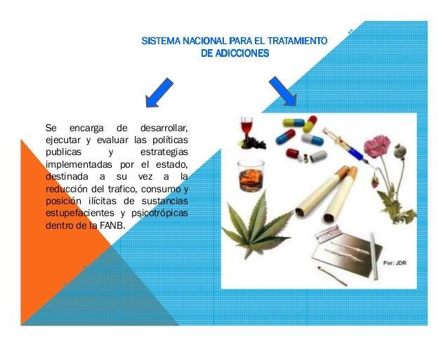 Sistema Nacional De Tratamiento A Las Adicciones