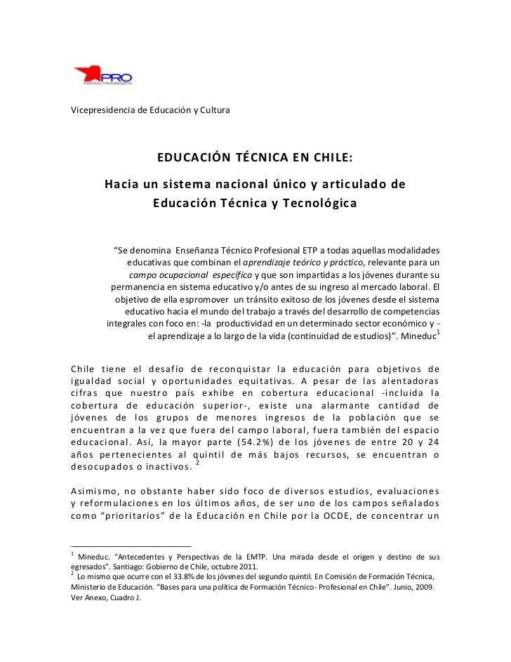 Vicepresidencia de Educación y Cultura                        EDUCACIÓN TÉCNICA EN CHILE:         Hacia un sistema naciona...