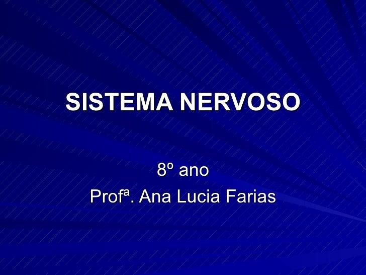 Sistema nervoso 8ano