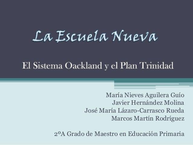 María Nieves Aguilera GuíoJavier Hernández MolinaJosé María Lázaro-Carrasco RuedaMarcos Martín Rodríguez2ºA Grado de Maest...