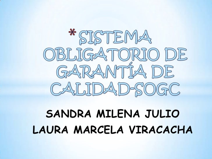 SANDRA MILENA JULIOLAURA MARCELA VIRACACHA