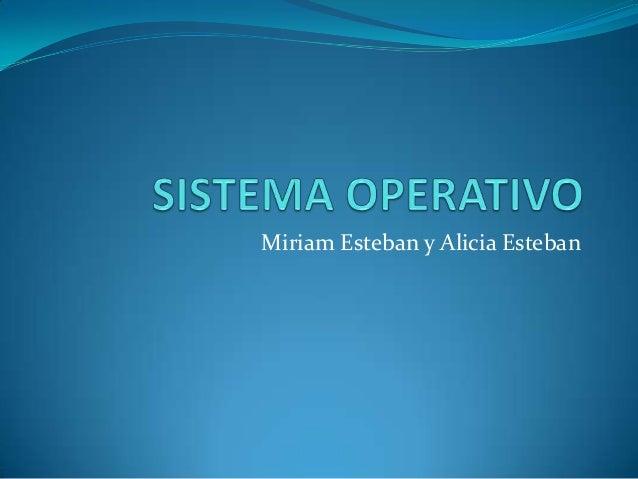 Miriam Esteban y Alicia Esteban