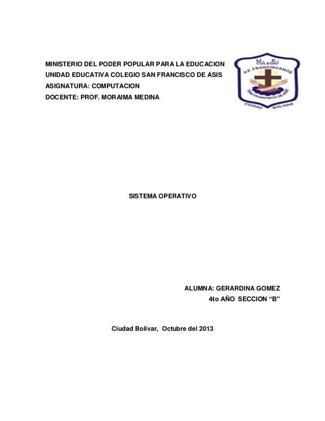MINISTERIO DEL PODER POPULAR PARA LA EDUCACION UNIDAD EDUCATIVA COLEGIO SAN FRANCISCO DE ASIS ASIGNATURA: COMPUTACION DOCE...