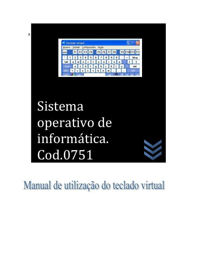 A Sistema operativo de informática. Cod.0751