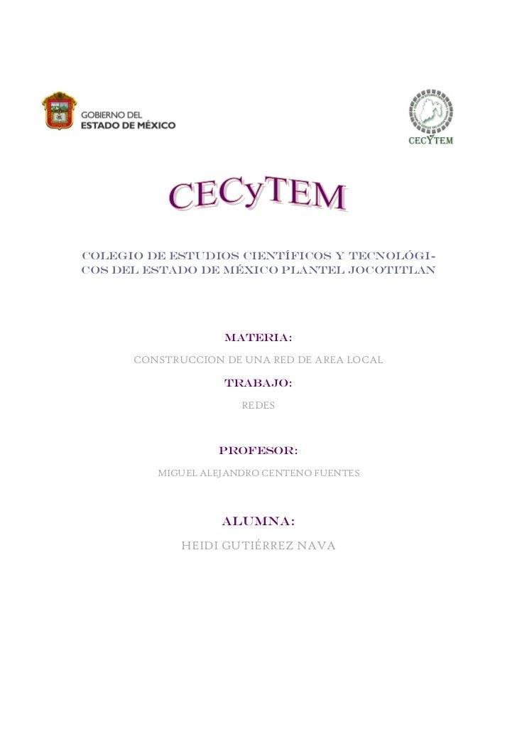 COLEGIO DE ESTUDIOS CIENTÍFICOS Y TECNOLÓGI-COS DEL ESTADO DE MÉXICO PLANTEL JOCOTITLAN                   MATERIA:      CO...