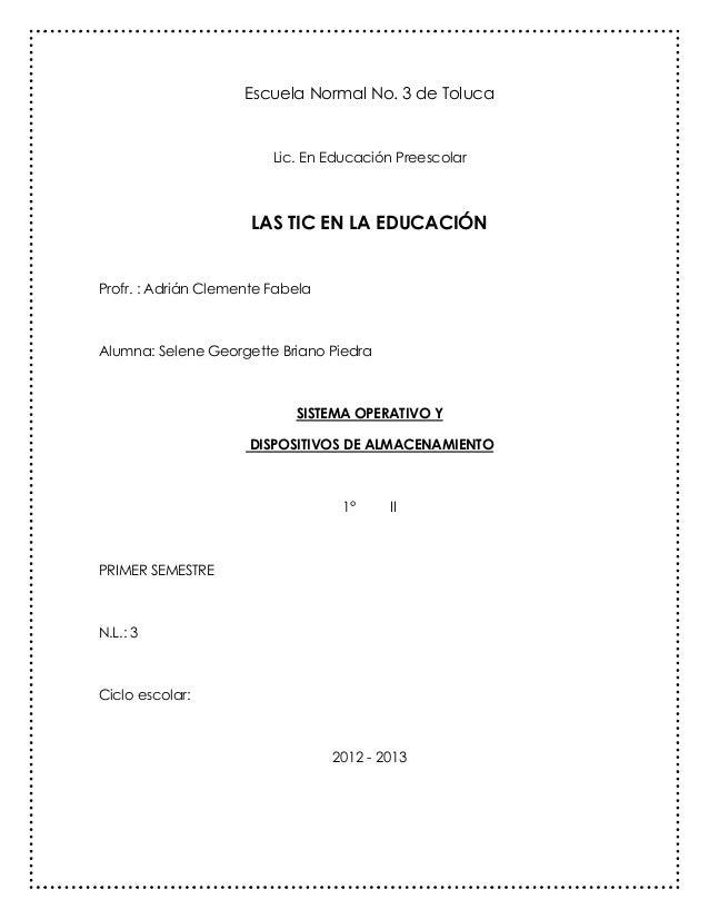 Escuela Normal No. 3 de Toluca                         Lic. En Educación Preescolar                      LAS TIC EN LA EDU...
