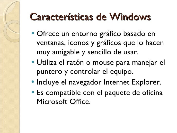 Sistema operativo windows for Cuales son las caracteristicas de la oficina