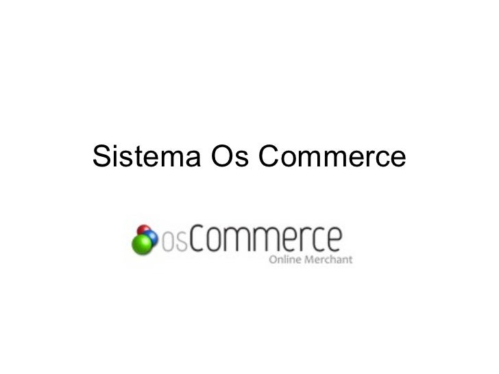 Sistema Os Commerce