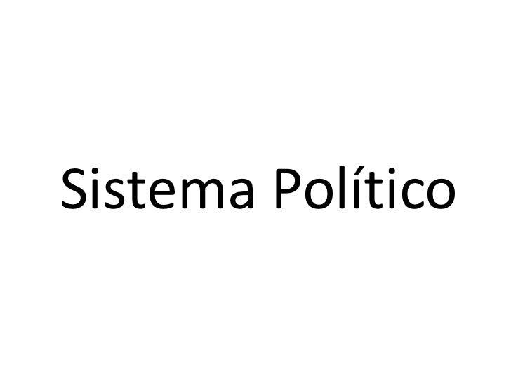 Sistema Político<br />
