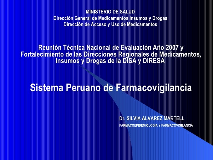 Reunión Técnica Nacional de Evaluación Año 2007 y Fortalecimiento de las Direcciones Regionales de Medicamentos, Insumos y...