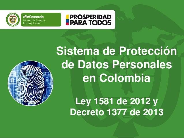Sistema de Protección de Datos Personales en Colombia Ley 1581 de 2012 y Decreto 1377 de 2013