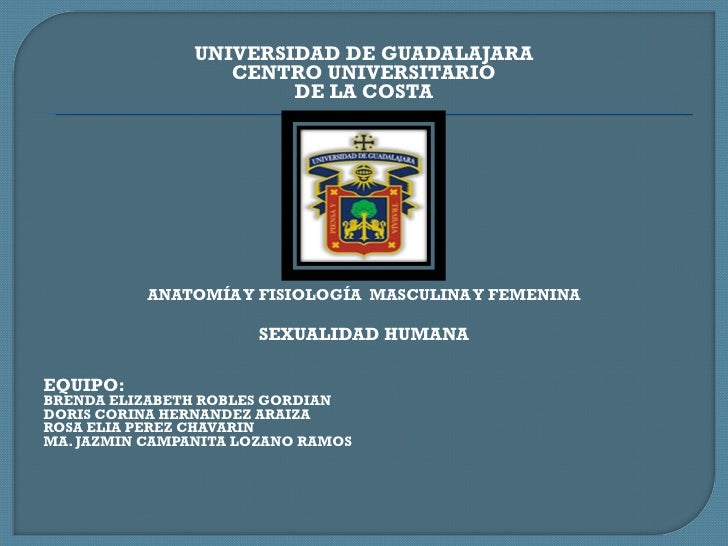 <ul><li>UNIVERSIDAD DE GUADALAJARA </li></ul><ul><li>CENTRO UNIVERSITARIO </li></ul><ul><li>DE LA COSTA </li></ul><ul><li>...