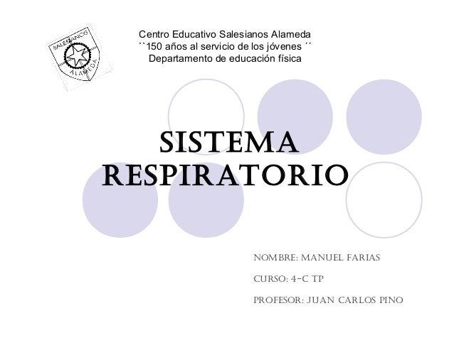 Centro Educativo Salesianos Alameda ``150 años al servicio de los jóvenes ´´    Departamento de educación física   SiStema...