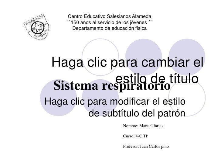 Centro Educativo Salesianos Alameda     ``150 años al servicio de los jóvenes ´´        Departamento de educación física H...