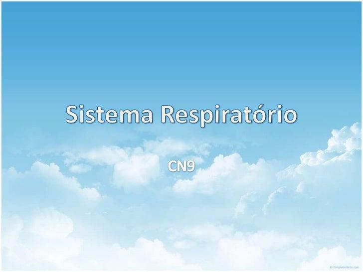 • Função:  – troca e transporte do    oxigénio do ar para a    corrente sanguínea  – eliminação de dióxido de    carbono d...